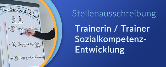 Stellenausschreibung Trainer/in Sozialkompetenz-Entwicklung