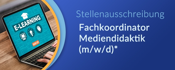 Stellenausschreibung Fachkoordinator Mediendidaktik (m/w/d)*