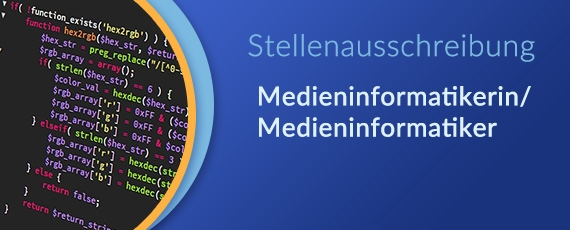 Stellenangebot Medieninformatiker/ -in